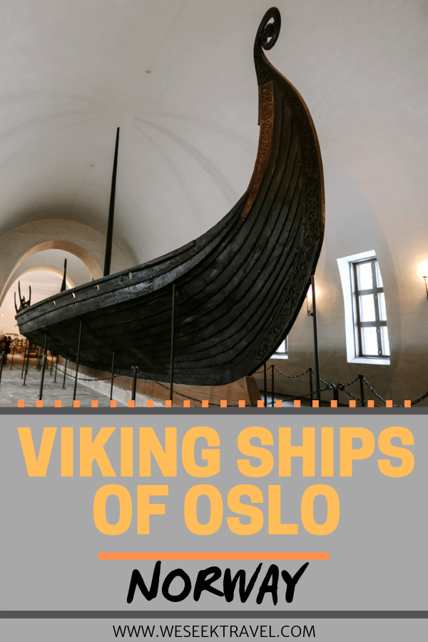 Weseektravel pinit post for viking ships in oslo